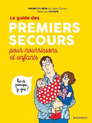 Le guide des premiers secours pour nourrissons et enfants Image