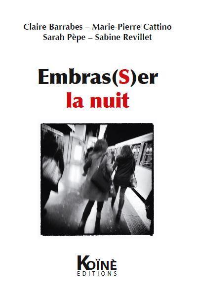 """Résultat de recherche d'images pour """"embras(s)er la nuit éditions koiné"""""""
