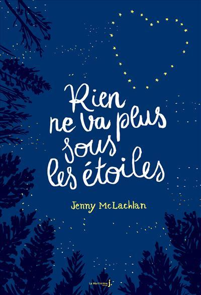 """Résultat de recherche d'images pour """"Rien ne va plus sous les étoiles Broché de Jenny Mclachlan"""""""