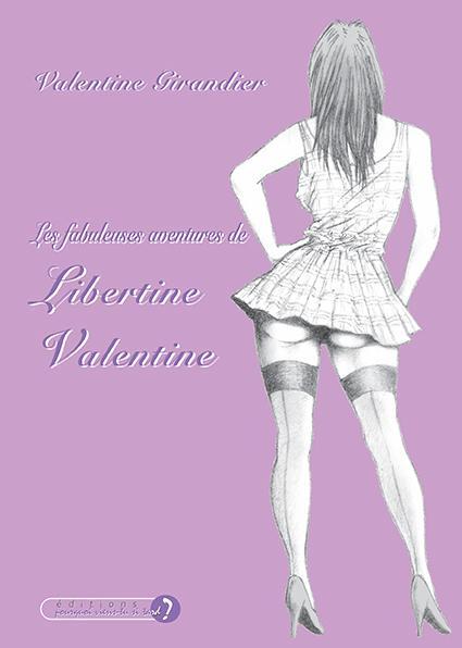 """Résultat de recherche d'images pour """"Les fabuleuses aventures de Libertine Valentine."""""""